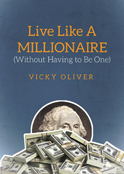 Live Like A Millionaire book cover